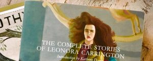 Photo of the cover of the book The Complete Short Stories of Leonara Carrington